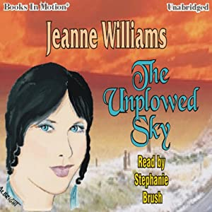 The Unplowed Sky Audiobook
