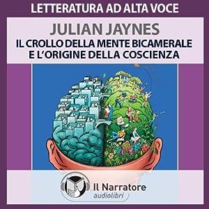 Il crollo della mente bicamerale e l'origine della coscienza Audiobook