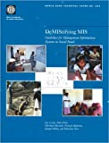 DeMIStifying MIS: Guidelines for Management Information Systems in Social Funds (World Bank Technical Papers) (0821345591) by Lecuit, Luc