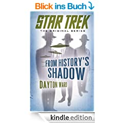 Star Trek: The Original Series: From History's Shadow