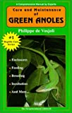 The General Care and Maintenance of Green Anoles (General Care and Maintenance of Series)