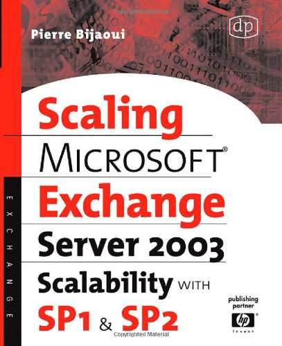 Microsoft® Exchange Server 2003 Scalability with SP1 and SP2 (HP Technologies)