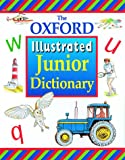The Oxford Illustrated Junior Dictionary (0199107033) by Sansome, Rosemary