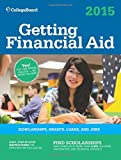 Getting Financial Aid 2015 (College Board Guide to Getting Financial Aid)