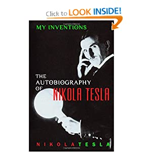 Click to buy My Inventions: The Autobiography of Nikola Tesla <b>Paperback</b> from Amazon!