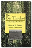 The Big Thicket: An Ecological Reevaluation (Philosophy and the Environment Series)