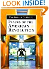 The Ideals Guide to Places of the American Revolution