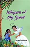 img - for Whispers of My Spirit book / textbook / text book