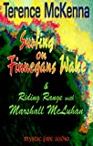 Surfing on Finnegans Wake: & Riding Range (1561769118) by McKenna, Terence