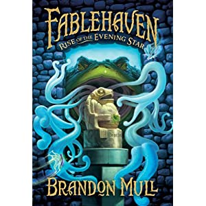 Fablehaven  Rise of the Evening Star