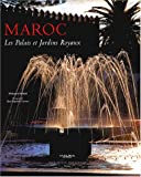 img - for Maroc : Les palais et jardins royaux book / textbook / text book
