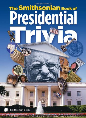 The Smithsonian Book of Presidential Trivia (Smithsonian Motor compare prices)