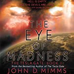 The Eye of Madness | John D. Mimms