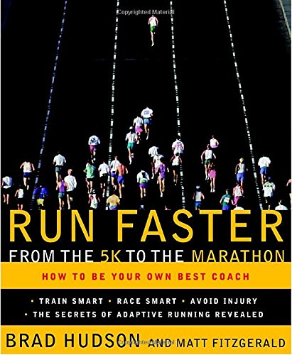 run-faster-from-the-5k-to-the-marathon-how-to-be-your-own-best-coach