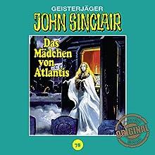 Das Mädchen von Atlantis (John Sinclair - Tonstudio Braun Klassiker 78) Hörspiel von Jason Dark Gesprochen von:  div.