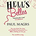 Hell's Belles (       UNABRIDGED) by Paul Magrs Narrated by Joanna Tope