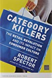 Category Killers: The Retail Revolution and Its Impact on Consumer Culture