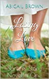 Losing Love  : Sarahs Story Novella One
