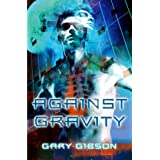 Against Gravityby Gary Gibson
