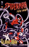 Global War, Featuring Dr. Octopus (Spider-Man Super Thriller , No 3)