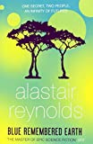 Blue Remembered Earth (Poseidons Children 1) Alastair Reynolds