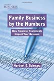 img - for Family Business by the Numbers: How Financial Statements Impact Your Business (Family Business Publications) book / textbook / text book
