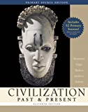 img - for Civilization Past & Present, Combined Volume, Primary Source Edition (with Study Card) (11th Edition) (MyHistoryLab Series) book / textbook / text book