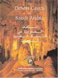 img - for The Desert Caves of Saudi Arabia book / textbook / text book