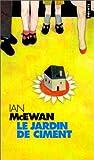 Le Jardin De Ciment par McEwan