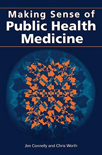 Making Sense of Public Health Medicine