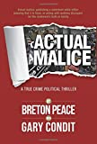 img - for Actual Malice: A True Crime Political Thriller book / textbook / text book