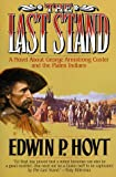 The Last Stand (0312865015) by Hoyt, Edwin P.