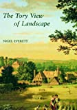 img - for The Tory View of Landscape (The Paul Mellon Centre for Studies in British Art) book / textbook / text book