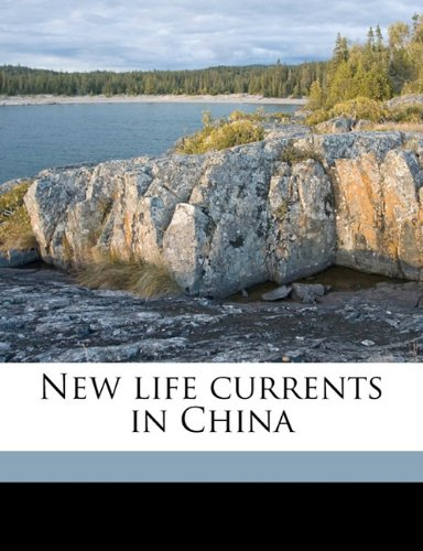 New life currents in China