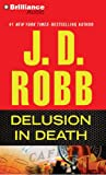 J. D. Robb Delusion in Death
