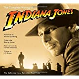 "The Complete Making of ""Indiana Jones"": The Definitive Story Behind All Four Filmsby J. W. Rinzler"