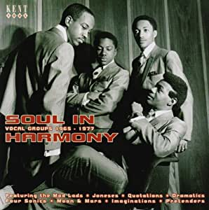 Soul in Harmony-Vocal Groups 1967-1977