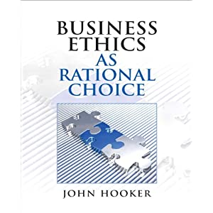 Download e-book Business Ethics as Rational Choice