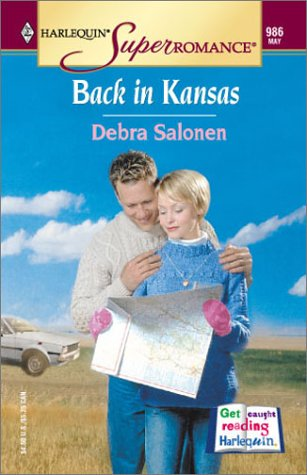 Back in Kansas (Harlequin Superromance No.  986), Debra Salonen