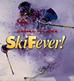 Warren Miller's Ski Fever! (0062586629) by Miller, Warren