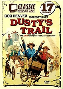 Dusty's Trail - The Almost Complete First (And Only) Season