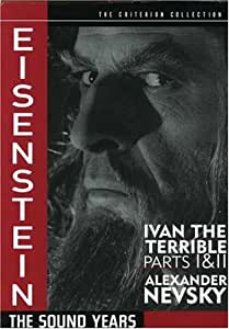 Eisenstein - The Sound Years (Ivan the Terrible Parts 1 & 2, Alexander Nevsky) - Criterion Collection [Import USA Zone 1]