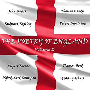 The Poetry of England, Volume 2 | [John Keats, Robert Browning, Thomas Hood, Rupert Brooke]