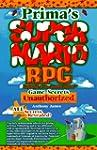 Super Mario RPG Game Secrets: Unautho...
