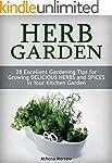 Herb Garden: 28 Excellent Gardening T...
