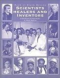 Book of Black Heroes: Scientists, Healers, and Inventors