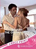 Bought: The Greek's Bride (Romance Large) (0263194957) by Monroe, Lucy