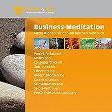 Business-Meditation: Meditationen für den alltäglichen Gebrauch Hörbuch von Lara Bernardi Gesprochen von: Lara Bernardi