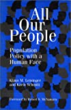 img - for All Our People: Population Policy With A Human Face book / textbook / text book