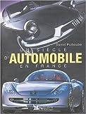 echange, troc Daniel Puiboube - Un siècle d'automobile en France